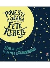 POVESTI DE SEARA FETE REBELE. 2 volume