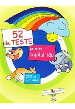 52 de teste pentru copilul tau
