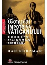 Complot impotriva Vaticanului. Planul lui Hitler de a-l rapi pe papa Pius al XII-lea