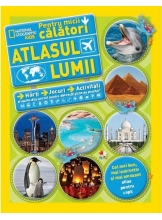 National Geographic. Atlasul lumii pentru micii calatori