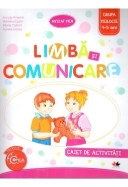 Limba si comunicare. Caiet de activitati. Grupa mijlocie 4-5 ani