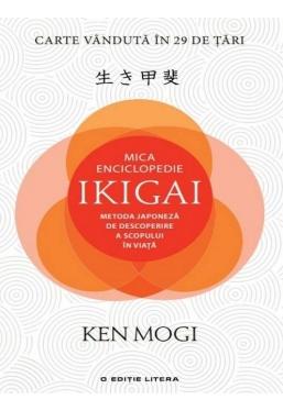 MICA ENCICLOPEDIE IKIGAI. Ken Mogi