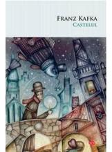 Carte pentru toti. Vol 228 CASTELUL. Franz Kafka.