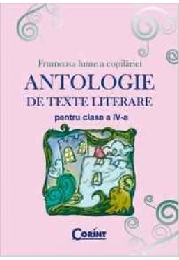 Antologie de texte literare pentru clasa a 4-a