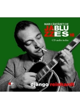 Mari cantareti de jazz si blues. Django Reinhardt. Vol. 18 +CD