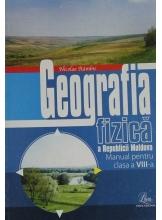 Geografia fizica a RM Manual pentru clasa a VIII-a