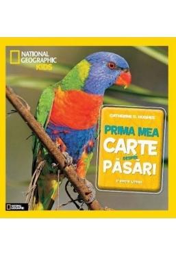 National Geographic. Prima mea carte despre pasari