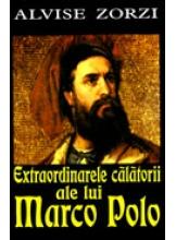 Extraordinarele calatorii ale lui Marco Polo