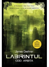 Labirintul. Cod: Arsita. James Dashner. Vol. 5