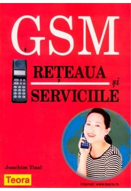 GSM reteaua si serviciile
