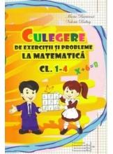 Culegere de exercitii si probleme la matematica cl.1-4