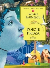 Poezie. Proza Mihai Eminescu