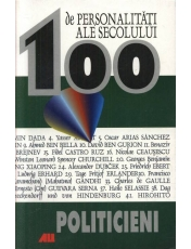 100 de personalitati ale secolului. Politicieni
