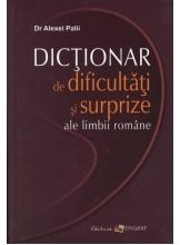 Dictionar de dificultati si surprize ale limbii romane