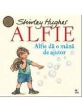 ALFIE. Alfie da o mana de ajutor. Shirley Hughes
