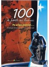 100 de poeti ai lumii pe aripa poeziei