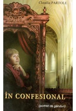 In confesional (portret de ganduri)