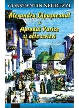 Alexandru Lapusneanul - Aprodul Purice si alte scrieri