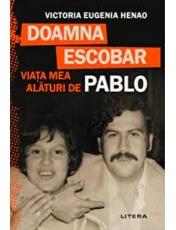 DOAMNA ESCOBAR. Viata mea alaturi de Pablo.