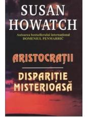 Aristocratie. Disparitie misterioasa