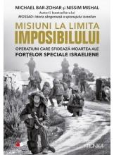 MISIUNI LA LIMITA IMPOSIBILULUI. Michael Bar-Zohar, Nissim Mishal