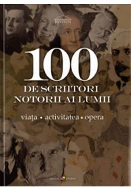 100 de scriitori notorii al lumii