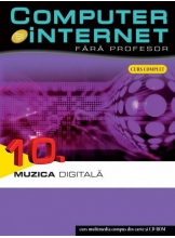 Computer si internet v.10 +CD Muzica Digitala