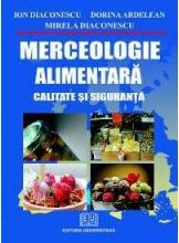 Merceologie alimentara Calitate si siguranta
