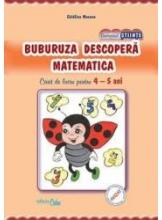 Buburuza descopera matematica caiet de lucru pentru 4-5 ani