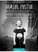 Miss Peregrine. Orasul pustiu, Vol. 2