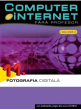 Computer si internet v.11 +CD Fotografia digitala