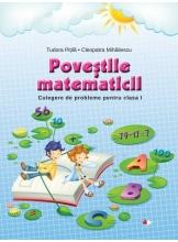 Povestile matematicii Culegere de probleme pentru clasa I
