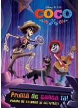 Disney COCO. Profita de sansa ta. Pagini de activitati