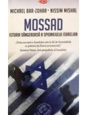 Carte pentru toti. Vol. 42 Mossad. Istoria sangeroasa a spionajului israelian
