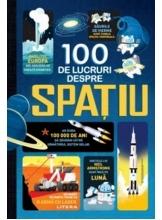 100 DE LUCRURI DESPRE SPATIU