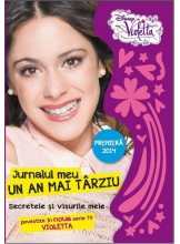 Disney Violetta. Jurnalul meu un an mai tarziu