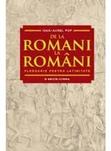 DE LA ROMANI LA ROMANI. Ioan-Aurel Pop