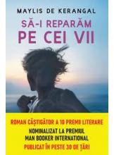 Carte pentru toti. Vol 240 SA-I REPARAM PE CEI VII.