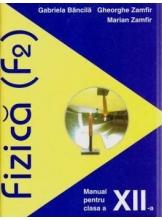 Fizica. Manual clasa a XII-a (F2)