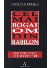 Cel mai bogat om din Babilon. Secretele eterne ale succesului