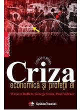 Criza economica si profetii ei: Warren Buffett, George Soros, Paul Volcker
