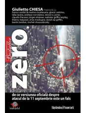 Zero. De ce versiunea oficiala despre atacul de la 11 septembrie este un fals