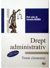 Dreptul administrativ. Tratat elementar