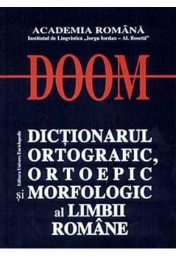 DOOM. Dictionarul ortografic, ortoepic si morfologic al limbii romane
