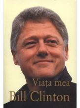 Viata mea. Bill Clinton