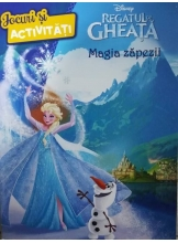 Disney Regatul de gheata. Magia zapezii. Jocuri si activitati