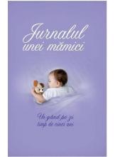 Jurnalul unei mamici. Un gand pe zi timp de cinci ani