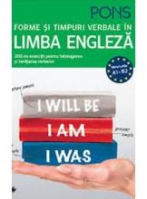 FORME SI TIMPURI VERBALE IN LIMBA ENGLEZA. 200 de exercitii pentru incepatori si avansati.