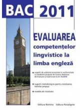 BAC2011 Evaluarea competentelor lingvistice la l.engleza
