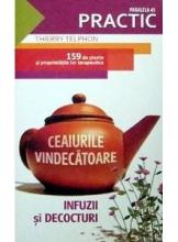 Ceaiurile vindecatoare Infuzii si decocturi
